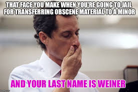 Obscene Memes - that face you make when you re going to jail for transferring