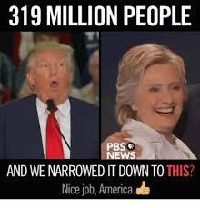 Nice Job Meme - 319 million people pbsp news and we narrowed it down to this nice