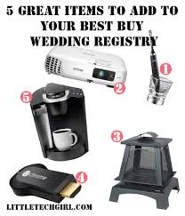 items for a wedding registry great items to add to your best buy wedding registry