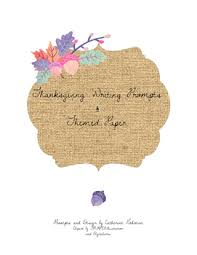 thanksgiving writing prompts and themed paper by mrs gehman teaches