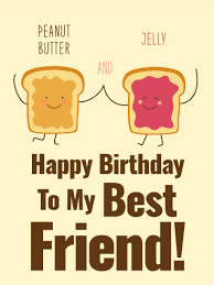 we are peanut butter jelly happy birthday card for best friends