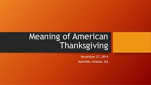meaning of american thanksgiving 1 638 jpg cb 1417124020
