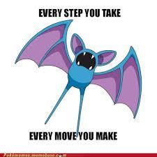 Zubat Meme - i ll encounter you pokémemes pokémon pokémon go
