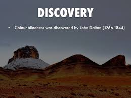 Was John Dalton Color Blind Color Blindness By Connor Choate