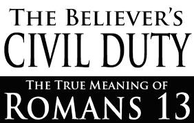 Blind Obedience To Authority The Believer U0027s Civil Duty The True Meaning Of Romans 13