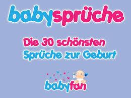 lustige babysprüche babysprüche zur geburt danke glückwünsche die 30 schönsten