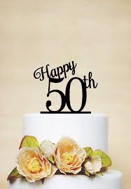 happy 50th birthday cake topper50th anniversary cake