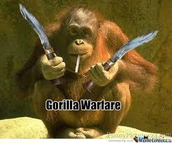 Gorilla Warfare Meme - gorilla warfare by memeforme meme center