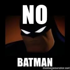 Batman Meme Generator - disapproving batman meme generator