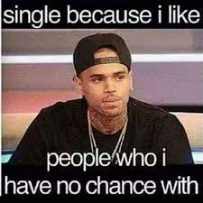 Single People Memes - 20 very relatable single taken memes sayingimages com