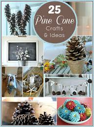 pine cone decoration ideas pine cone crafts and ideas what meegan makes