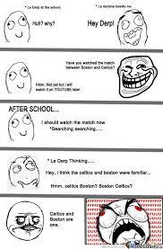 Le Derp Meme - le derp boston vs celtics by catuiza25 meme center