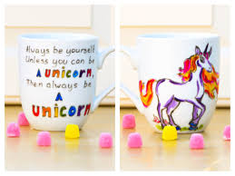 Mother S Day Gift Quotes Always Be A Unicorn Funny Quote Mug Hand Painted Coffee Mug