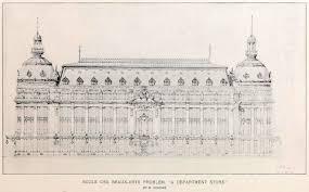 beaux arts architecture design for a department store ecole des beaux arts paris