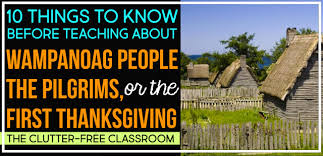 pilgrims wanoags and the thanksgiving clutter free