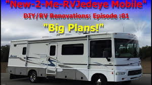 Rv Renovation by Big Plans For The Rv
