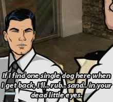 Sterling Archer Meme - sterling archer dog gif find share on giphy