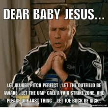 Joe Buck Meme - dear baby jesus let kluber pitch perfect let the outfield be awake