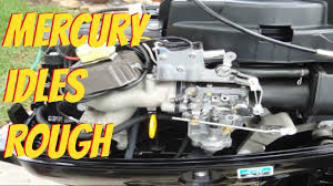 mercury outboard idles rough and stalls youtube