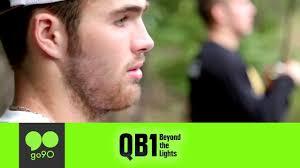 qb1 beyond the lights netflix the journey begins qb1 beyond the lights ep 1 go90 sports youtube