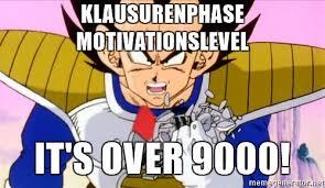 Its Over 9000 Meme - klausurenphase motivationslevel it s over 9000 vegeta meme
