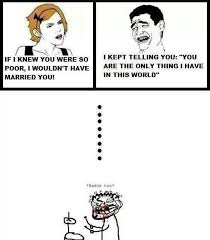 Wife Husband Meme - i wouldn t have married you fight funny husband memes wife