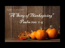 psalm 100 1 5 a song of thanksgiving