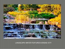 Landscaping Kansas City by Landscaping Fountains Kansas City 816 500 4198