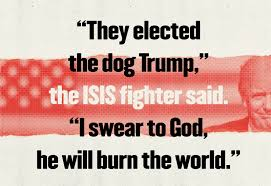 Donald Trump Plan For Isis by We Talked To People Who Fought For Isis This Is How They Plan To