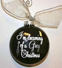 i m dreaming of a grey 50 shades of grey ornament