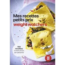 mes recettes de cuisine mes recettes petit prix weight watchers livre cuisine cultura