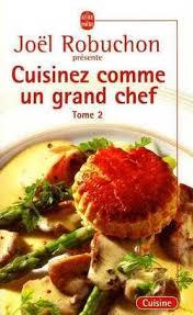 cuisinez comme un grand chef 2 robuchon joel 9782253165712