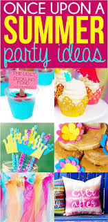 the birthday ideas once upon a summer birthday ideas that ll wow your guests