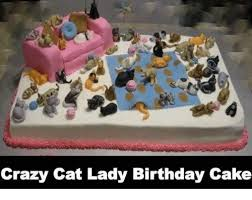 Birthday Grumpy Cat Meme - 25 best memes about crazy cat lady birthday cake crazy cat