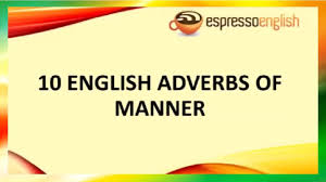 useful everyday life english conversations with adverbs of manner