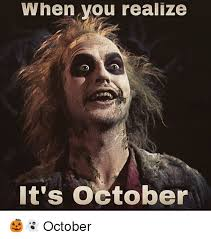 October Memes - when you realize it s october october girl meme on me me