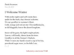 i welcome winter by paula swanson hello poetry
