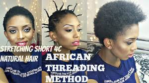 african threading stretch short natural 4c hair without heat