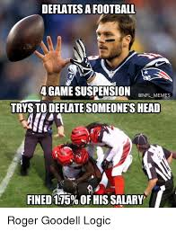 Meme Nfl - deflates a football 4 game suspension mr memes someones head fined