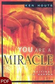 The Miracle Book Pdf You Are A Miracle Waiting To Happen E Book Pdf By Ken
