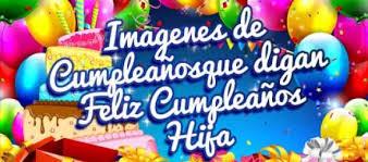 imagenes ke digan feliz cumpleanos imagenes de cumpleaños que digan feliz cumpleaños hija facultad de