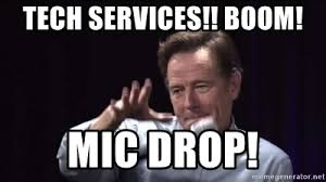 Drop Mic Meme - tech services boom mic drop mic dropsdf asd meme generator
