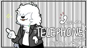 Telephone Meme - telephone meme flipaclip youtube