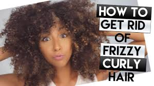 how to get 3c hair how to get rid of frizzy curly hair my hair with no product