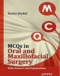 mcqs in oral and maxillofacial surgery with answers and