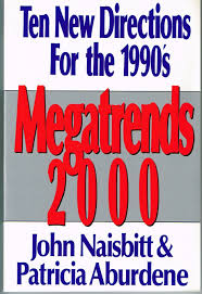 megatrends 2000 john naisbitt 9780831743727 amazon com books