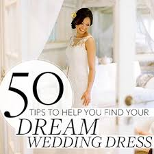 50 things to know about finding your dream wedding dress brides