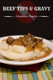 Sothern Comfort Beef Tips U0026 Gravy Hearty Southern Comfort Food