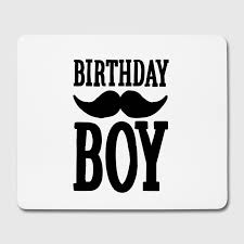 birthday boy mouse pad birthday boy spreadshirt
