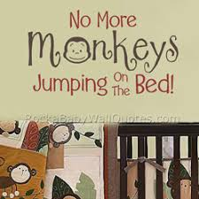 No More Monkeys Jumping On The Bed Song Wall Decal Best 20 No More Monkeys Jumping On The Bed Wall Decal